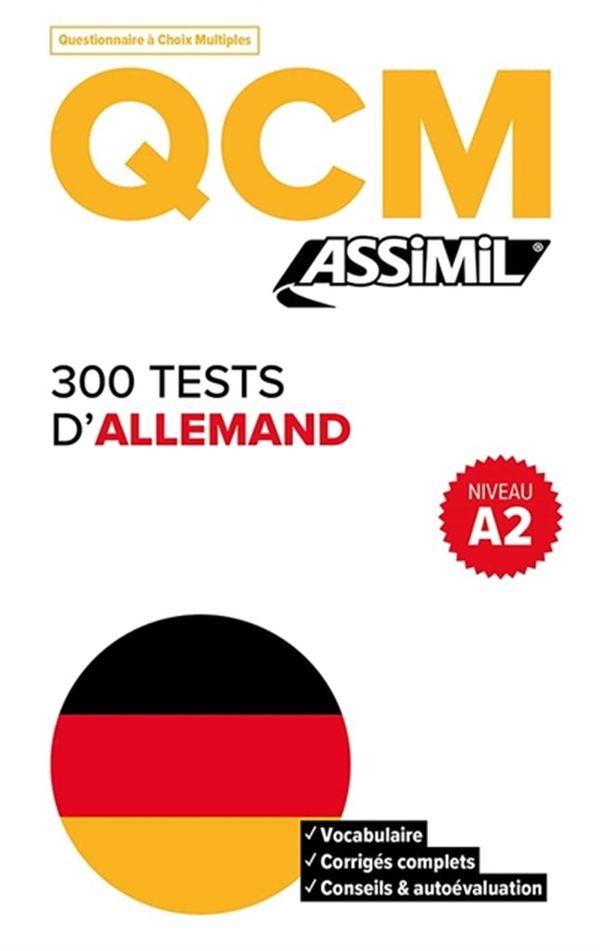 300 tests d'allemand Niv. A2