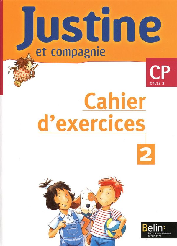 Justine et compagnie CP cycle 2 - Cahier d'exercices 02