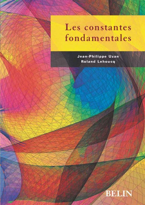Les constantes fondamentales