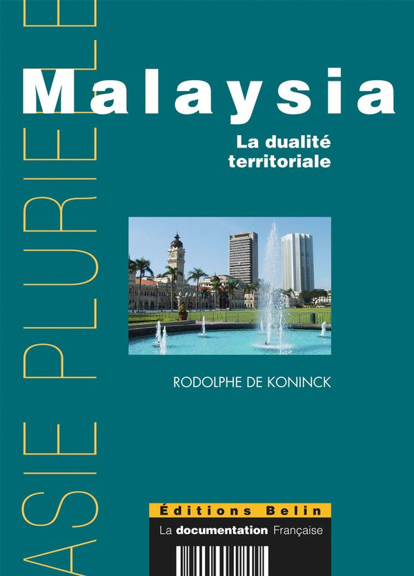 Malaysia: la dualité territoriale