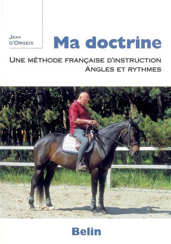 Ma doctrine : Une méthode française d'instruction - Angles et rythmes