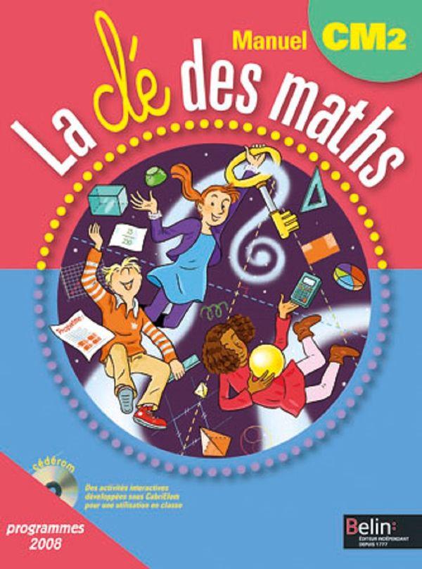 Clé des maths - CM2 - manuel
