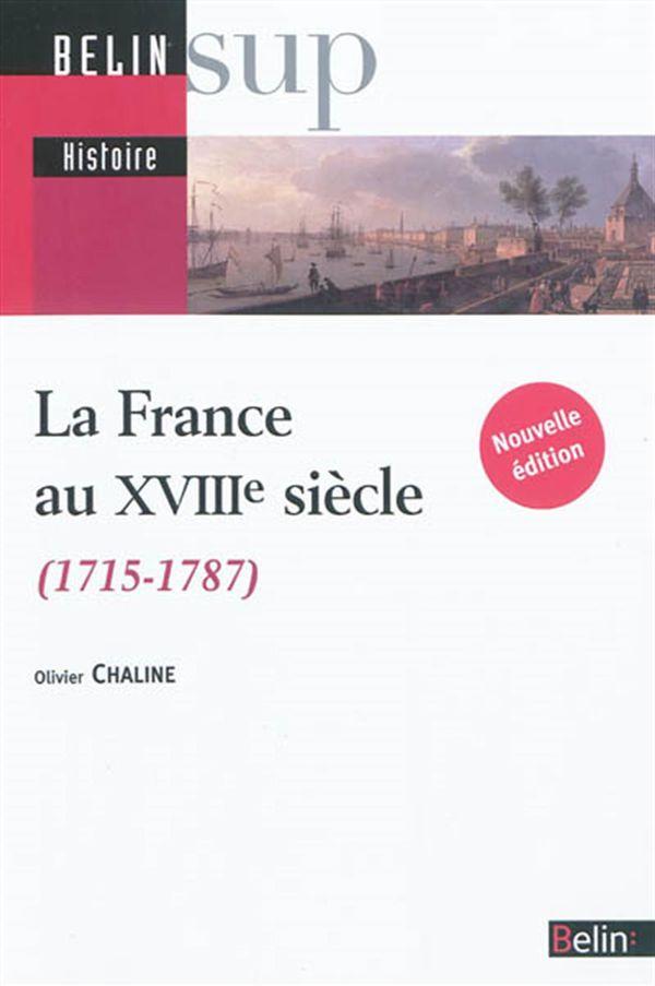 La France au XVIIIe siècle (1715 - 1787)