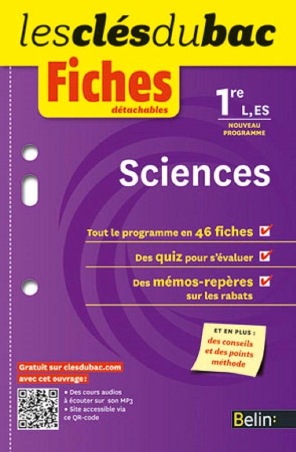 Sciences 1ere - L, ES - Fiches détachables