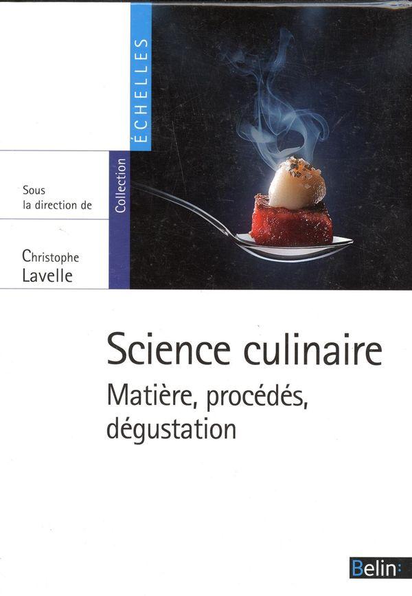 Science culinaire : Matière, procédés, dégustation
