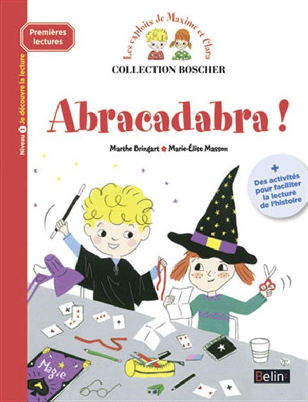 Exploits de Maxime et Clara: Abracadabra ! - Niv. 1