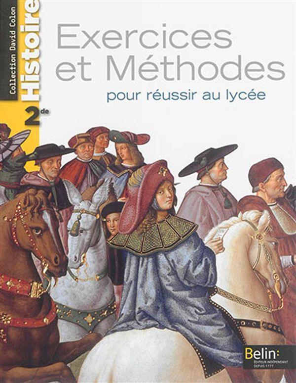 Histoire 2e - Exercices et Méthodes