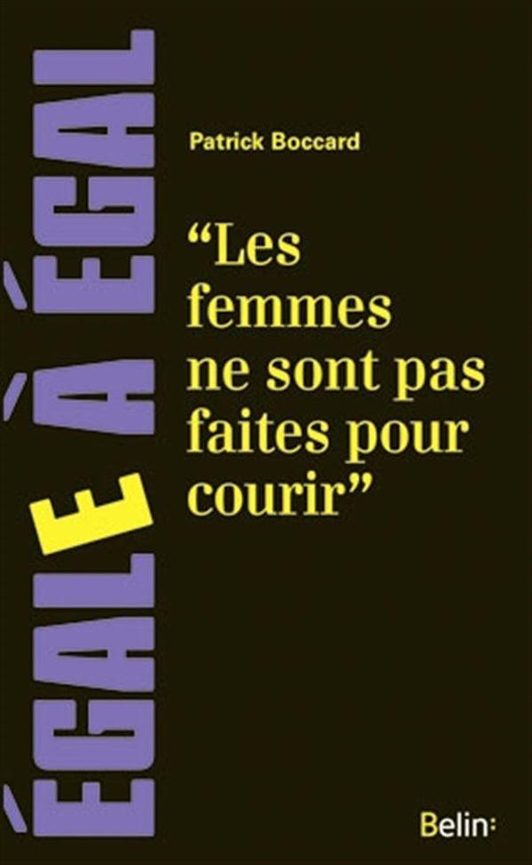 Les femmes ne sont pas faites pour courir !