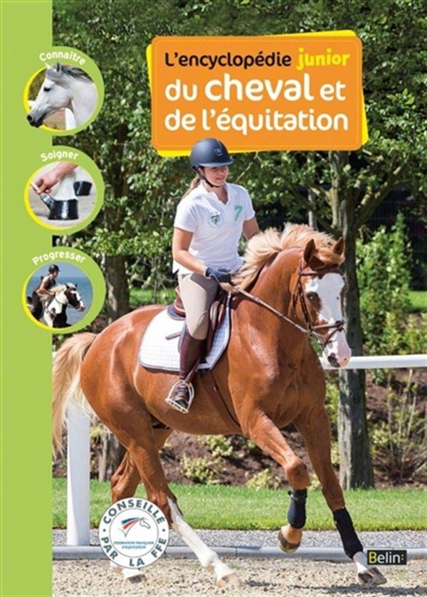 L' encyclopédie junior du cheval et de l'équitation