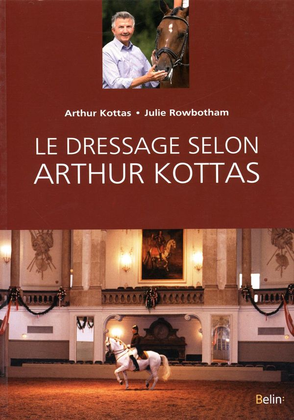Le dressage selon Arthur Kottas