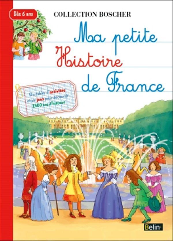 Ma petite histoire de France