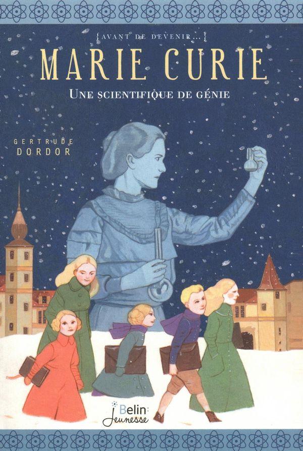Marie Curie: une scientifique de génie