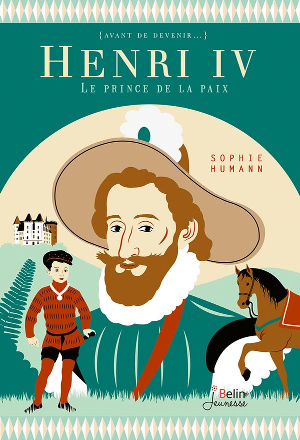 Henri IV: le prince de la paix