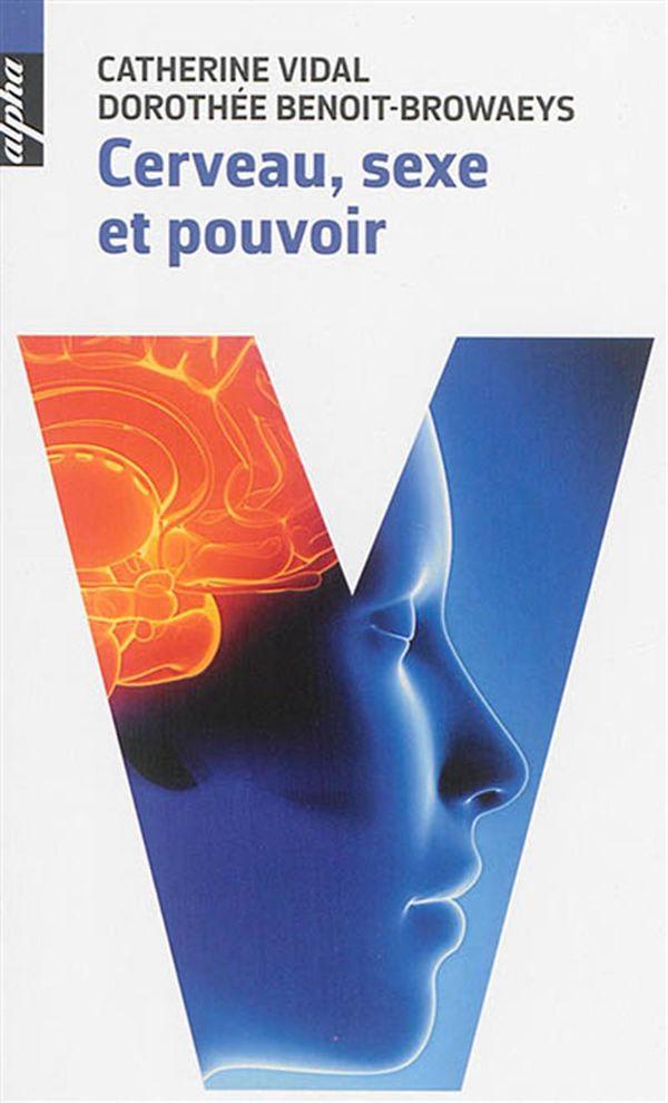 Cerveau, sexe et pouvoir