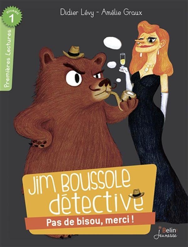 Jim Boussole, détective : Pas de bisou, merci! - Niv. 1