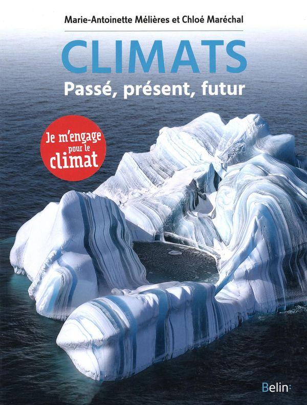 Climats : passé, présent , futur