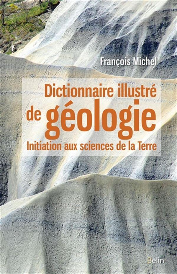 Dictionnaire illustré de géologie