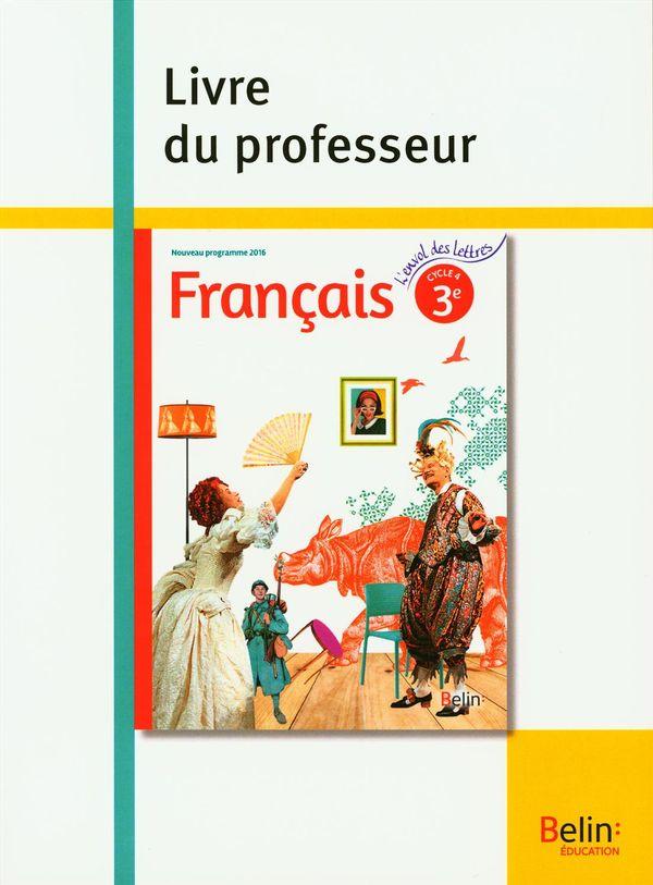 Français 3e cycle 4 nouveau programme 2016 - livre du professeur
