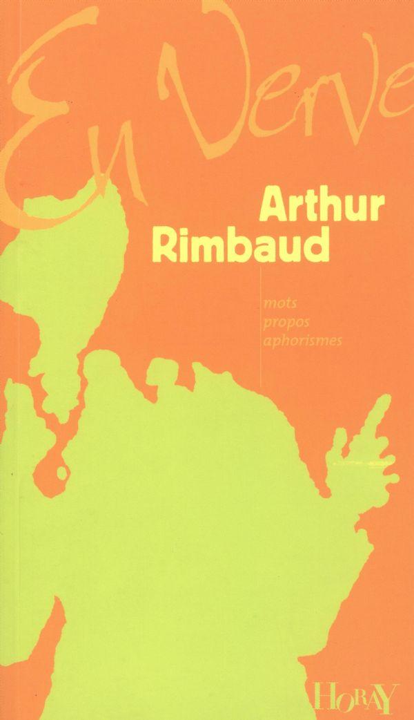 Arthur Rimbaud en verve