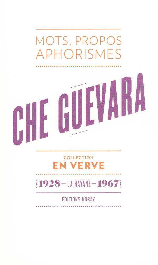 Che Guevara en verve
