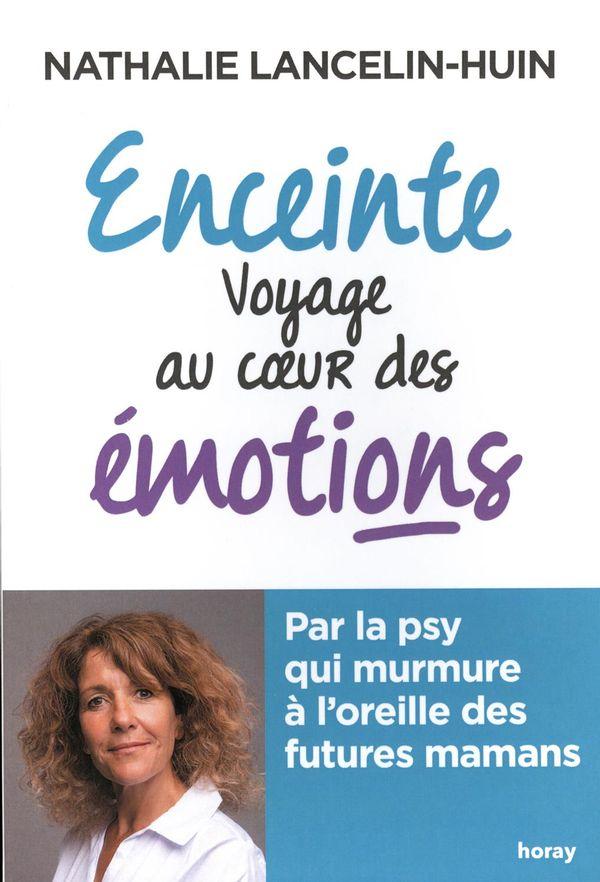 Enceinte : Voyage au coeur des émotions