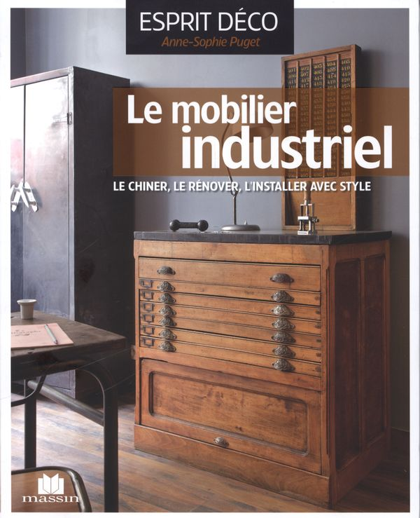 Le mobilier industriel distribution prologue - Livre mobilier industriel ...