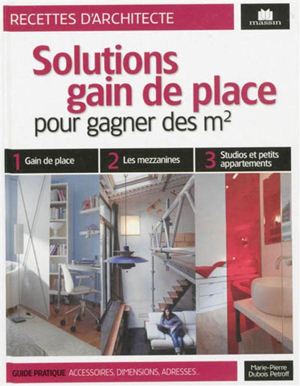 Solutions gain de place