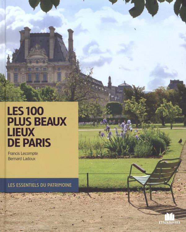 les 100 plus beaux lieux de paris distribution prologue. Black Bedroom Furniture Sets. Home Design Ideas