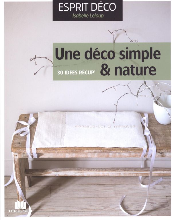 Une déco simple & nature