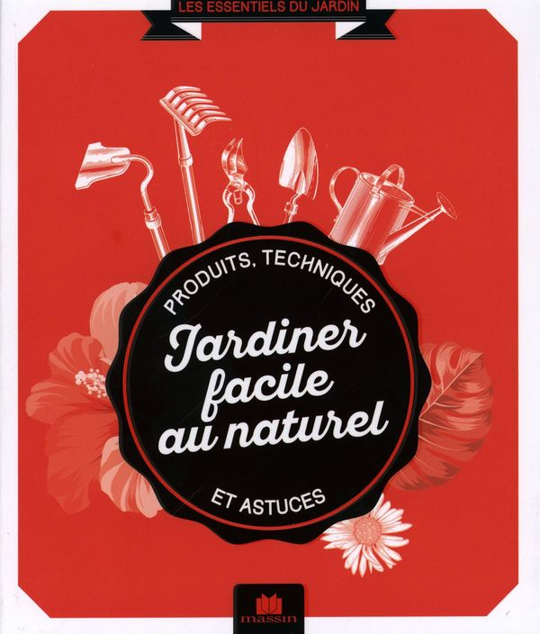 Jardiner facile au naturel