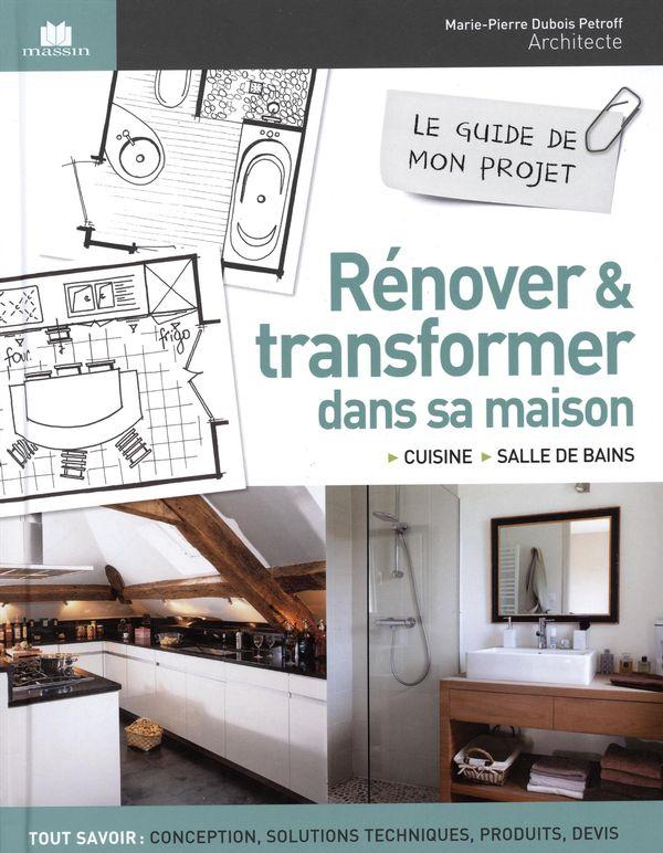 Rénover & transformer dans sa maison