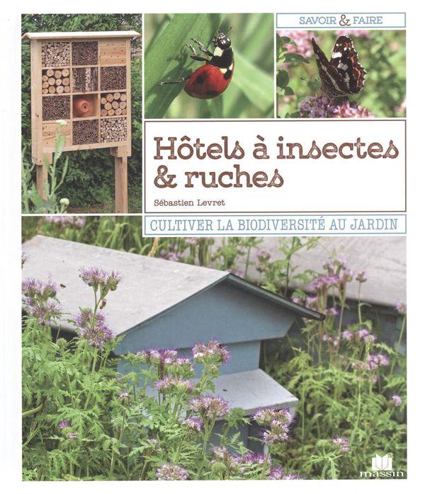 Hôtels à insectes & ruches