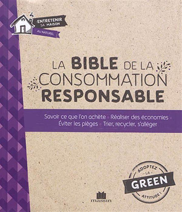 La Bible de la consommation responsable