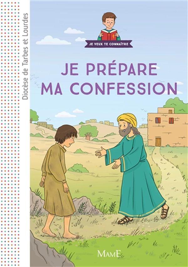 Je prépare ma confession : Diocèse de Tarbes et Lourdes