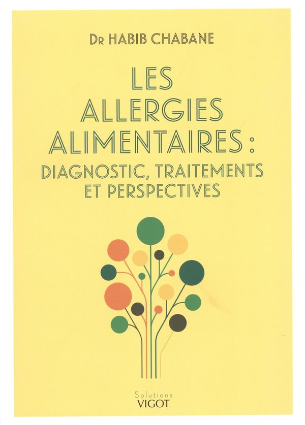 Les allergies alimentaires : Diagnostic, traitements et perspectives