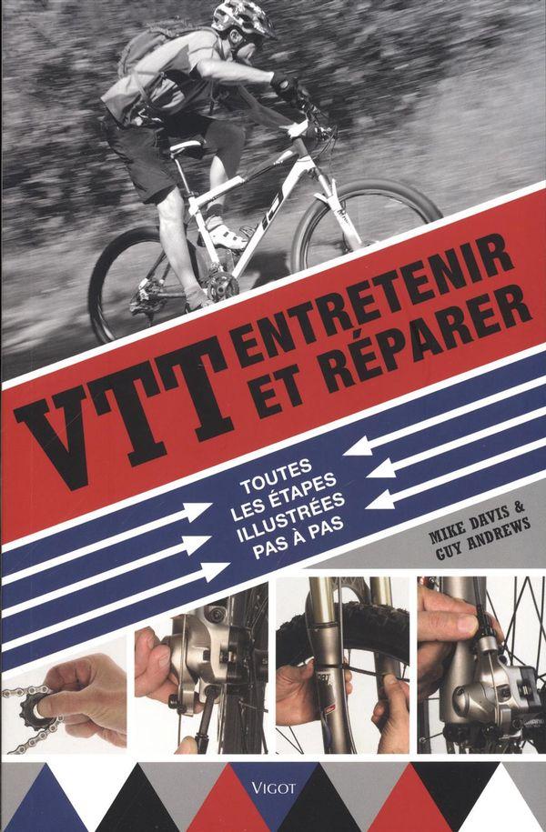 VTT, Entretenir et réparer