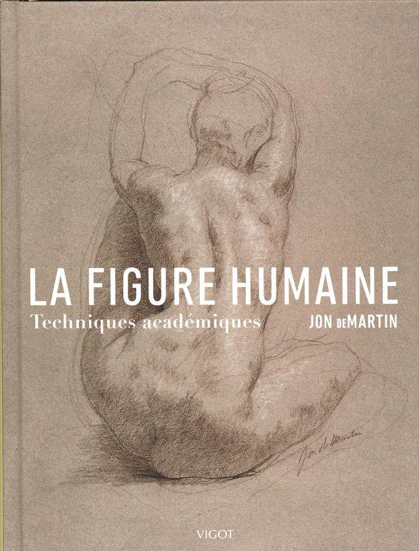 La figure humaine : Techniques académiques