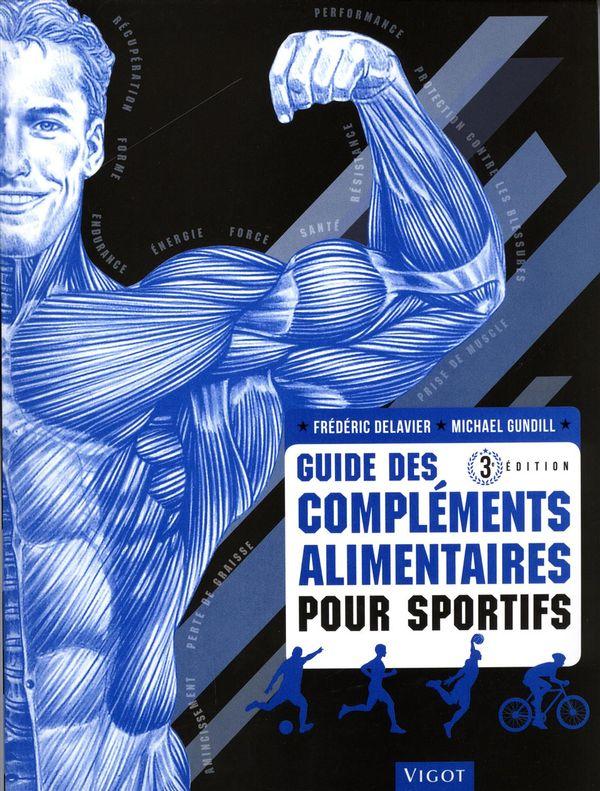 Guide des compléments alimentaires pour sportifs 3e édition