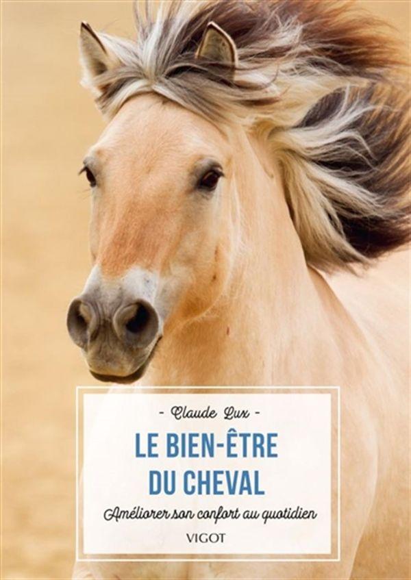 Le bien-être du cheval : Améliorer son confort au quotidien
