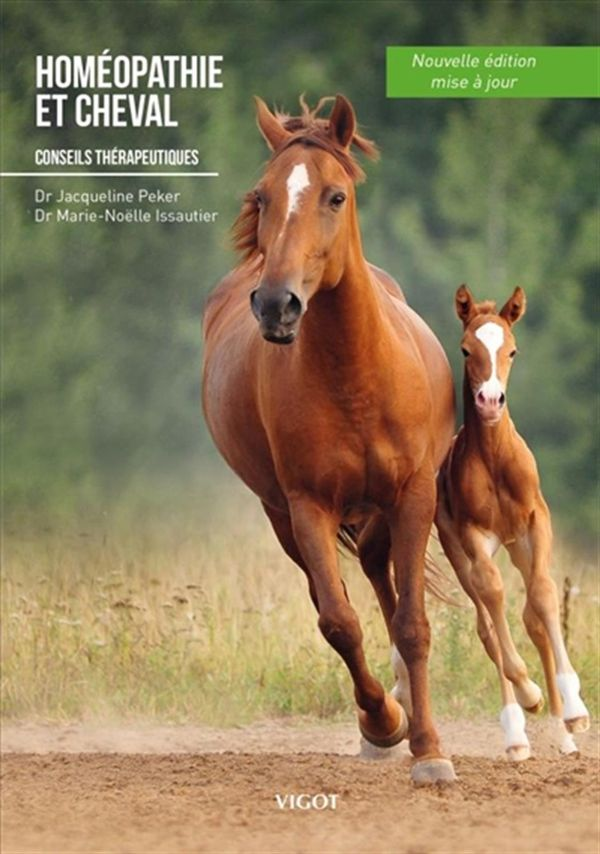 Homéopathie et cheval : Conseils thérapeutiques N.E.
