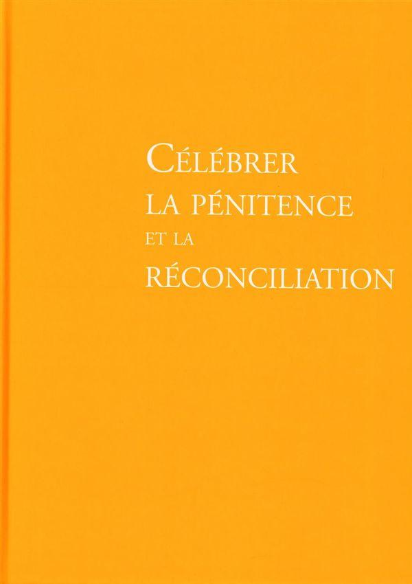 Célébrer la pénitence et la réconciliation N.E.