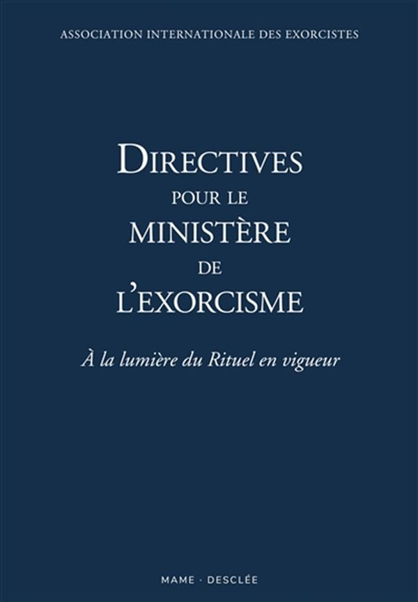 Directives pour un ministère correct des exorcismes