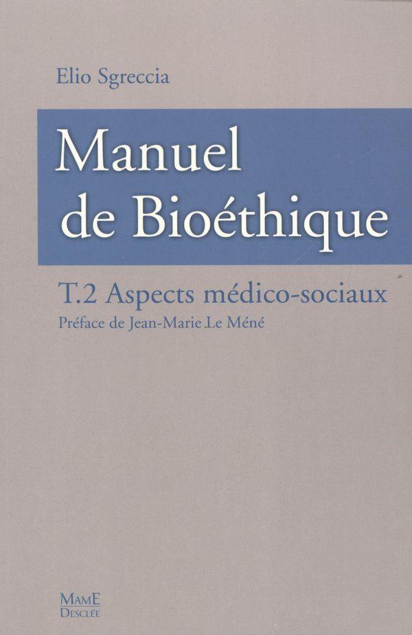Manuel de bioéthique  2