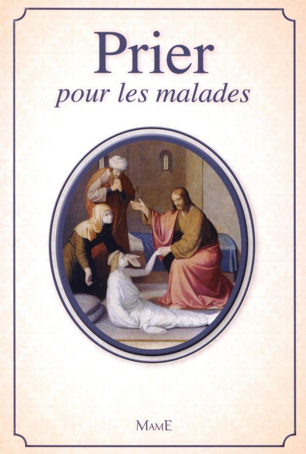 Prier pour les malades N.E.
