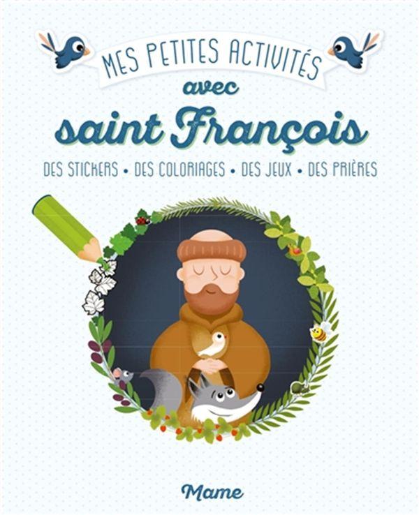 Mes petites activités avec saint François
