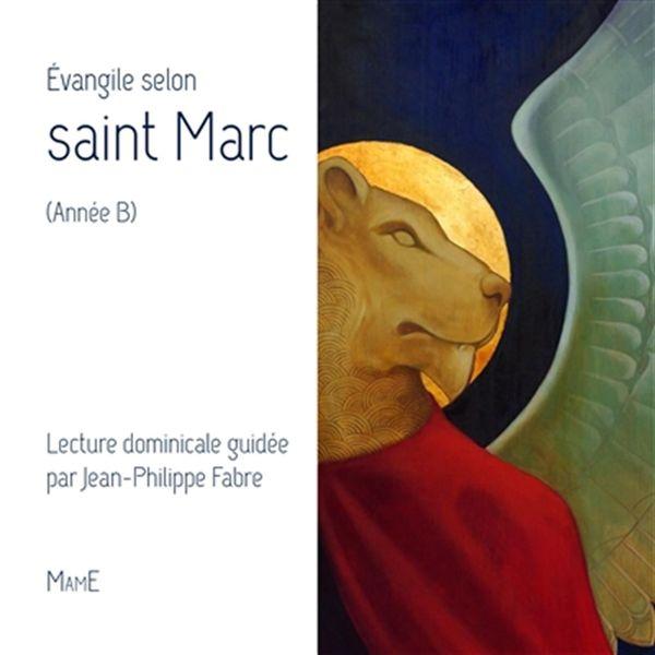 Évangile selon saint Marc - année B