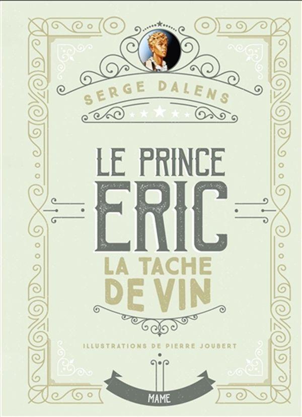 Le Prince Eric 03 : La tache de vin édition collector