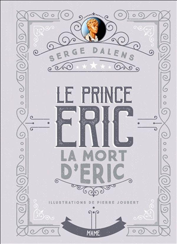 Le Prince Eric 04 : La mort d'Eric édition collector