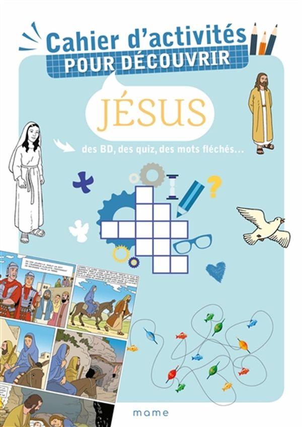 Cahier d'activités pour découvrir Jésus
