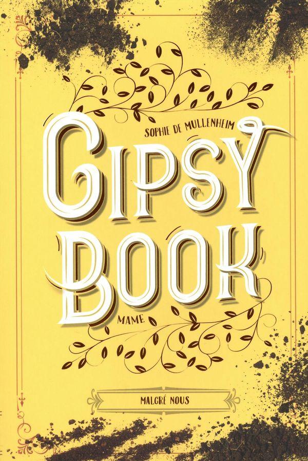 Gipsy book 03 : Malgré nous